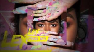 Lex feat Fiji - Find Me (2017 Single)