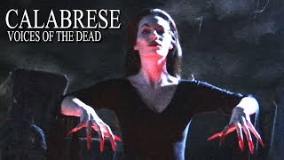 """CALABRESE - """"Voices of the Dead"""" [OFFICIAL VIDEO]"""