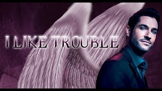 Lucifer | I Like Trouble
