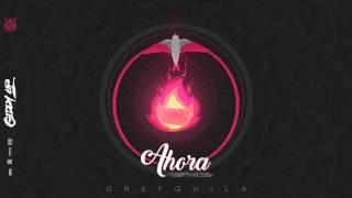 01. DrefQuila - Ahora📞 (Prod by Nvdie) #GiddyUp