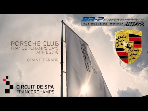 Porsche Club Francorchamps Days 2018 Grand Parade