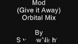 Give it Away MODIFIED music
