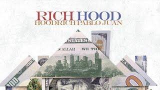 Hoodrich Pablo Juan - 1017 Ways Feat. Yung Mal & Lil Jay Brown (Rich Hood)