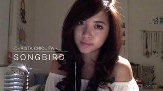 Songbird - Fleetwood Mac (Cover by Christa Chiquita)