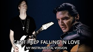 Can't Help Falling In Love (My Instrumental Version)