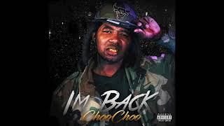 Choo Choo - Im Back