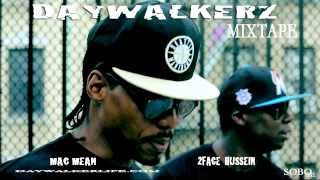 DAYWALKERZ FT MAC MEAN AND 2FACE HUSSANE PRODUCED BY J TARRELL