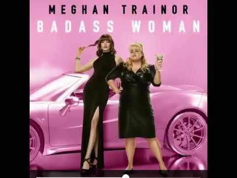 Badass Woman de Meghan Trainor Letra y Video