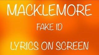 MACKLEMORE - fake ID - lyrics on screen