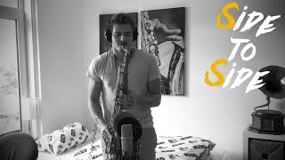 Ariana Grande - Side To Side ft. Nicki Minaj (Saxophone Cover)