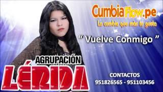 AGRUPACION LERIDA - VUELVE CONMIGO (  2014 )
