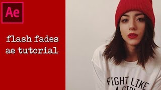 flash fades | ae tutorial