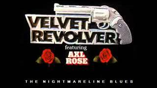 Velvet Revolver FT AxlRose   The Nightmareline Blues