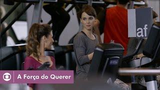 A Força do Querer: capítulo 42 da novela, sábado, 20 de maio, na Globo