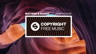 Matisse & Sadko - Jank'n'Gank (Copyright Free Music)