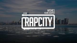 Rahn Harper - Wishes [Prod. Mammyth]