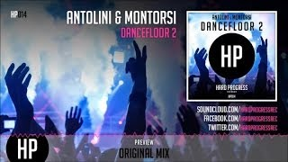 Antolini, Montorsi - Dancefloor 2 - Official Preview (HP014)