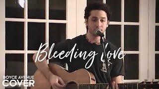 Leona Lewis - Bleeding Love (Boyce Avenue acoustic cover) on Apple & Spotify