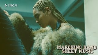 6 Inch (Beyoncé ft. The Weeknd) - Marching Band Sheet Music