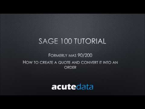 Sage 100 How to create a Quote and convert into an Order in Sales Order