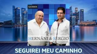 Hernâni & Sérgio - Seguirei Meu Caminho