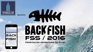 "Circuito BACKFISH FSS 2016 - Chamada Bruno Cainan ""KK"""
