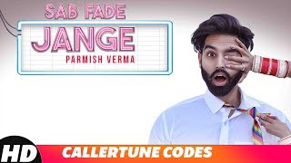 Sab Fade Jange | CRBT CODES | PARMISH VERMA | Latest Punjabi Song 2018 | Speed Records