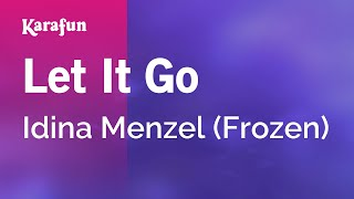Karaoke Let It Go - Idina Menzel *