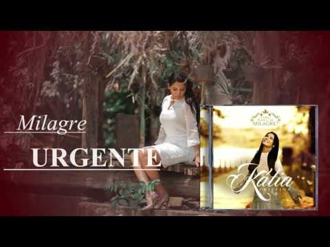 Milagre Urgente de Katia Cristina Letra y Video