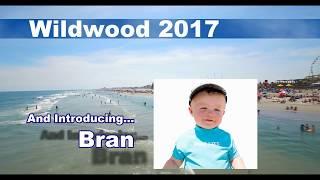 Wildwood Vacation 2017