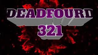 Intro para DEADFOURD 321