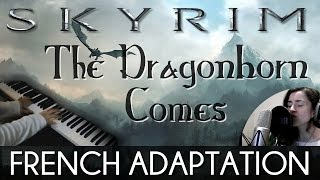 ♈ [French] The Dragonborn Comes - Skyrim (feat. PianoKad) [In the Style Of Malukah]