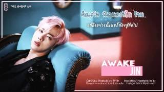[Karaoke-Thaisub] Awake - JIN of BTS(방탄소년단)