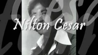 Eu sou Eu. Nilton Cesar.