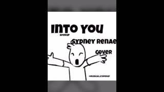 SYDNEY RENAE:INTO YOU #speedup