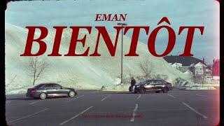 Eman - Bientôt