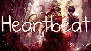 Nightcore - Heartbeat