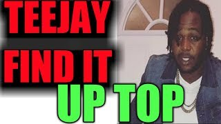 Teejay Find It With Up Top 1 Million Views and Counting