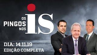 Os Pingos Nos Is - 14/11/19  - Os dados de Toffoli / Adeus, Gilmar / A volta de Dilma