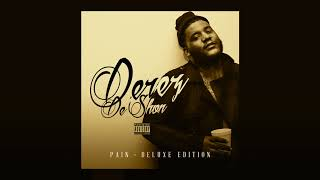 Derez De'Shon - Moved On ft. Mozzy