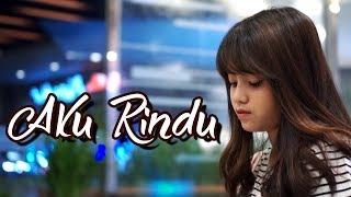 Aku Rindu - Hanin Dhiya