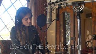 Rihanna - Love on the Brain - cover by Brianna Mazzola