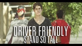 Driver Friendly - Stand So Tall (feat. Dan Campbell) (Official Music Video)