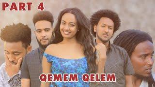 New Eritrean Series movie  2019 -QEMEM QELEM  part 4//ቀመም ቀለም 4ክፋል