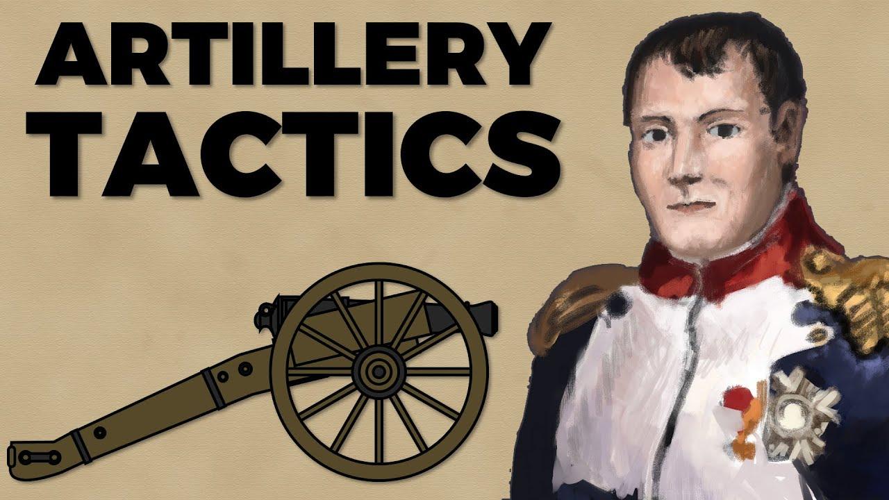 Napoleonic Artillery Tactics