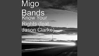 Know Your Rights (feat. Jason Clarke)
