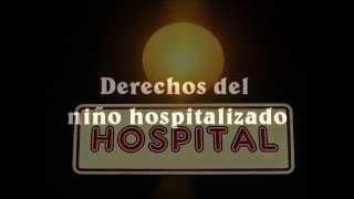 Video Derechos del niño hospitalizado. Cursos