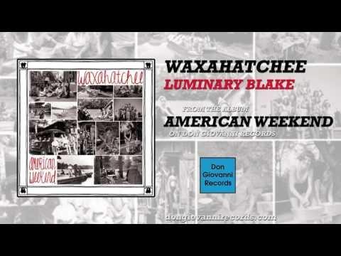 waxahatchee-luminary-blake-official-audio-don-giovanni-records