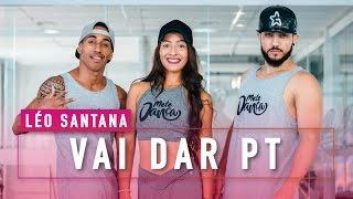 Vai Dar PT - Léo Santana - Coreografia - Mete Dança