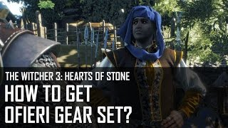 The Witcher 3 Hearts of Stone - Ofieri Gear set (I Wore Ofieri Before It Was Cool)